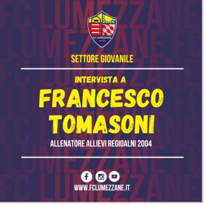 Settore Giovanile | Intervista A Francesco Tomasoni (Allenatore Allievi Regionali 2004)