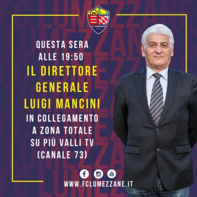 Il Direttore Generale Luigi Mancini Ospite A Più Valli Tv