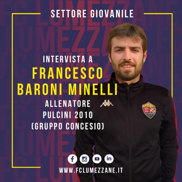 Settore Giovanile | Intervista A Francesco Baroni Minelli (allenatore Pulcini 2010)