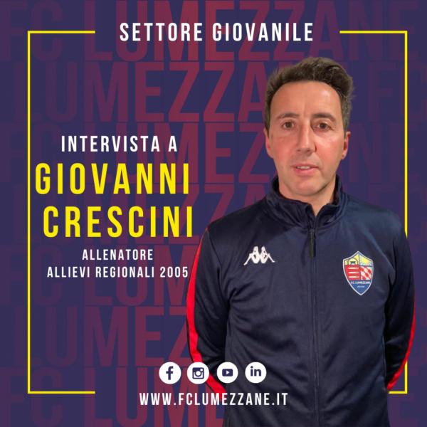 Settore Giovanile | Intervista A Giovanni Crescini (Allenatore Allievi Regionali 2005)